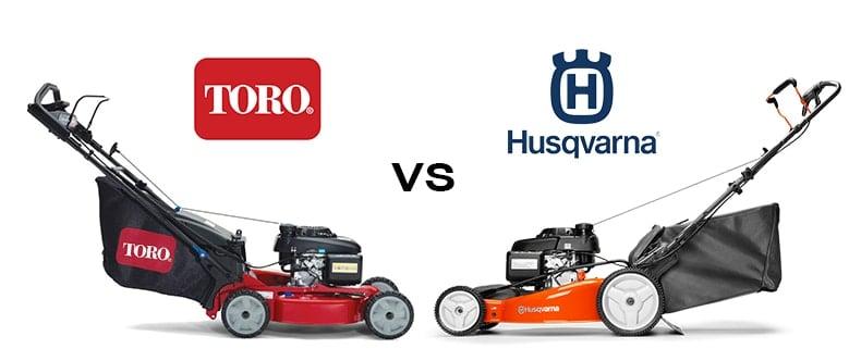 Toro vs Husqvarna lawn mowers