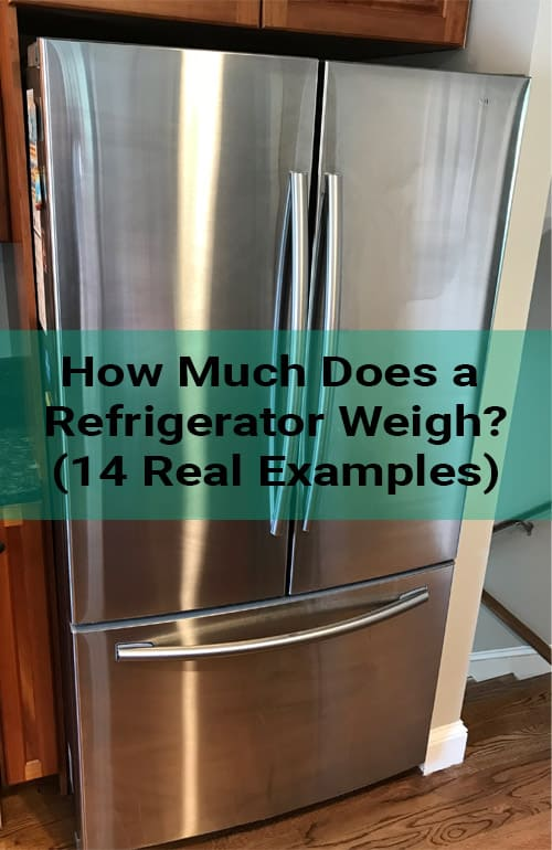 How much does a refrigerator weigh