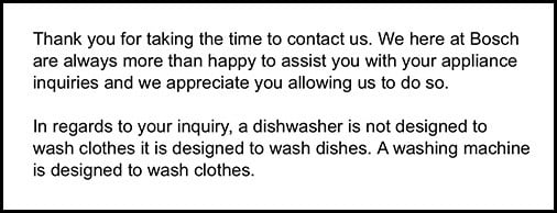 Bosch Customer Service response to can you put clothes in a dishwasher