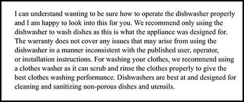 Maytag Customer Service response to can you put clothes in a dishwasher