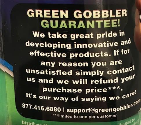 Green Gobbler Guarantee